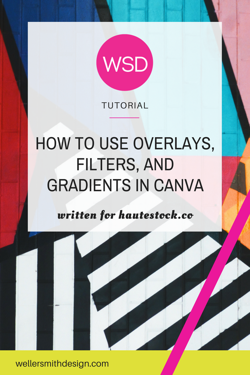 Canva Tutorial - How to Use Overlays, Filters, and Gradients in Canva