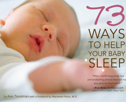 73 Ways to Help Your Baby Sleep Stewart Tabori and Chang Ann Treistman Cover