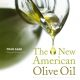 The New American Olive Oil Stewart Tabori and Chang Cover