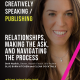 Creatively Speaking - Relationships, Making the Ask, and Navigating the Process with Beth Nydick