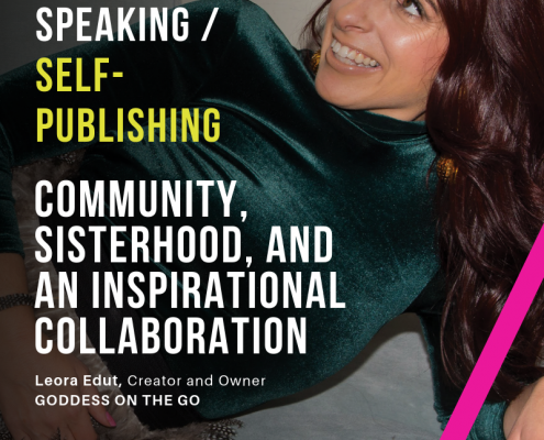Creatively Speaking - Community, Sisterhood, and an Inspirational Collaboration with Leora Edut