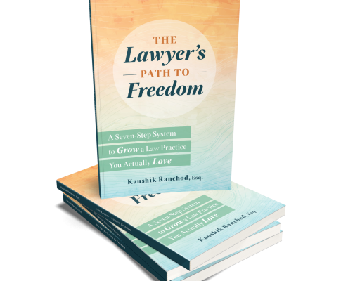 The Lawyer's Path to Freedom, Kaushik Ranchod, Esq.